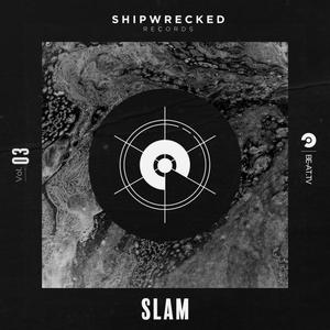 Shipwrecked Records 03: Slam