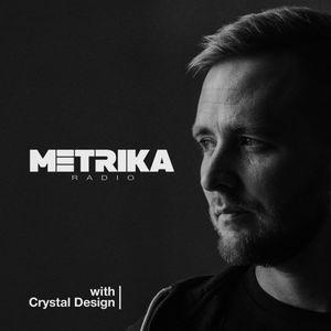 Crystal Design - Metrika 007 (May 2019)