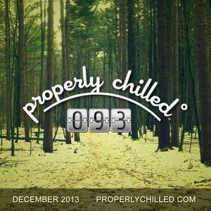 Properly Chilled Podcast #93: December 2013 (Guest DJ Tonebone)