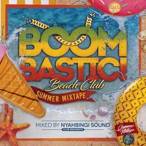 BoomBastic Club Summer Mixtape by Nyahbingi Sound