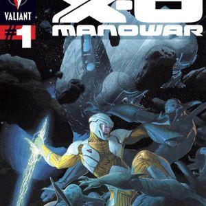 Episode 302 X-O Manowar #1 Tie-in