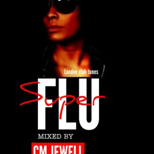 London Club Tunes Super Flu