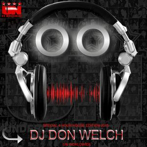 DJ Don Welch Special 4 Hour House Session March 2015 ★ •*¨*•♥♪•*¨*•.*★
