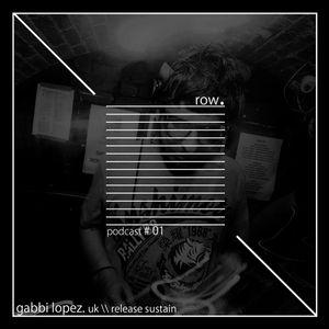row.podcast # 01 - gabbi lopez