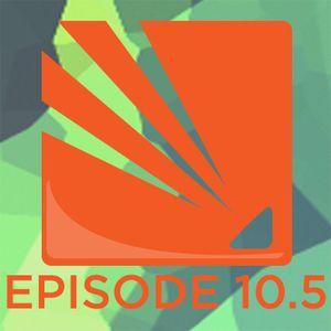 Episode 10.5 - SCGC