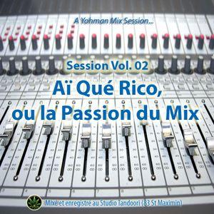Aï Qué Rico ou la Passion du Mix