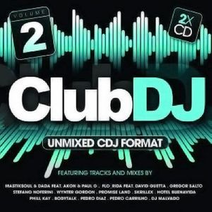 Club DJ - Unmixed CDJ Format Vol.2 (2011) cd2