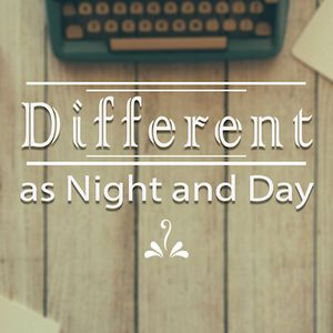 As Different as Night and Day - 1Thessalonians 5