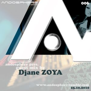 Andosphere pres. Guest mix 006 by ZOYA