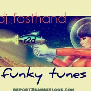 Funky Tunes of DjFastHand on report2dancefloor radio