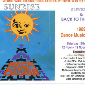 SUNRISE & BACK TO THE FUTURE DANCE MUSIC FESTIVAL 12-8-89 UNKNOWN DJ