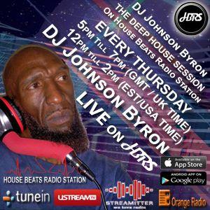 DJ Byron Johnson Presents The Deep House Session Live On HBRS 11 -10 -18