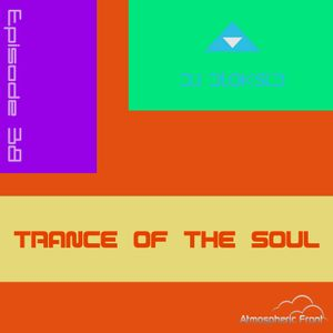 VA - Trance Of The Soul - Episode 38 (Selected & Mixed By DJ Diok5id)