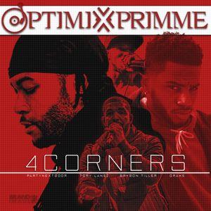 4 Corners:Drake, Bryson Tiller, PARTYNEXTDOOR X Tory Lanez(The Re-Up)