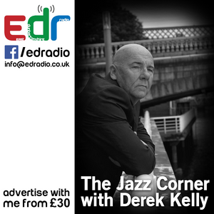 The Jazz Corner with Derek Kelly - Show 46