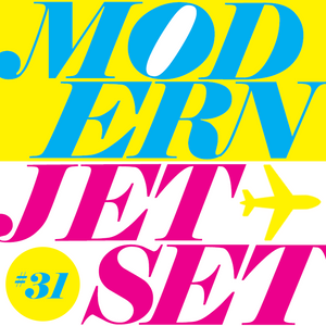 Modern Jetset #031   Radio Rethink   2021.04.07