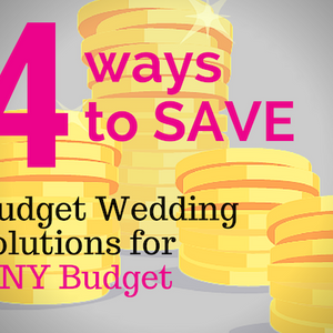 004: Four ways to SAVE: Budget Wedding tips