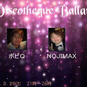 ディスコティックバッラーレ Vol.2 DJ NOJIMAX (90s ハウス ジュリアナテクノ 90s ユーロビート) 2016.3.26.