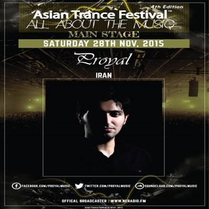 Proyal - Asian Trance Festival 4th Edition 28th November