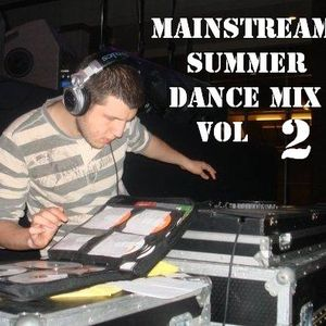 Mainstream Summer Dance Mix Vol 2