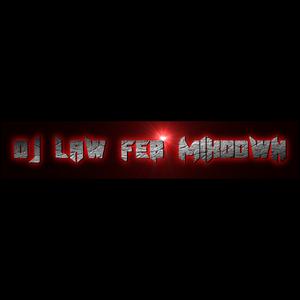DJ LAW FEB MIXDOWN (MP3 MIX)  2019