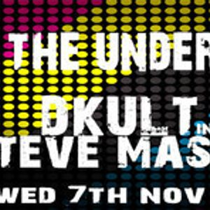 Back To The Underground - Hosted By DKult Guest Steve Masterson 7th November 2012