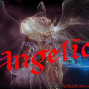 Angelic (TAmaTto 2014 Dance Mix)