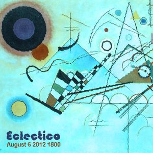 Eclectico - August 6 2012 1800