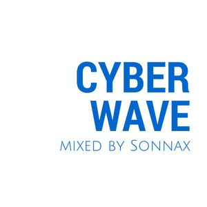Cyber Wave - pt.11 Mixed by Sonnax