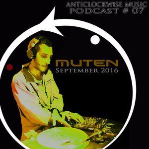 Anticlockwise Music Podcast 07# Muten (September 2016)
