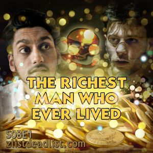 S08E1 The Richest Man Who Ever Lived
