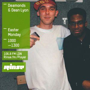 Deamonds B2B Dean Lyon - Rinse FM 28.03.16