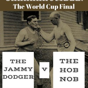 The World Cup Final: Jammie Dodger vs Hob Nob on the Friday Night Big Show