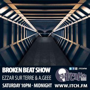 Ezzar Sur Terre & A.Geee - Broken Beat Show 06