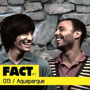 FACT PT Mix 013: Aquaparque