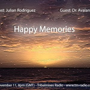 Dr. Avalance - Happy Memories - November 11, 2013