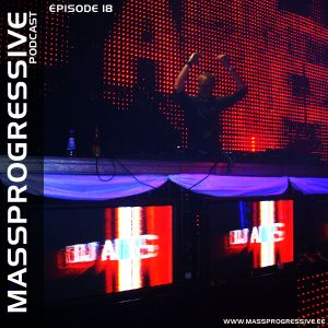 MassProgressive Podcast 018 with DJ Aims