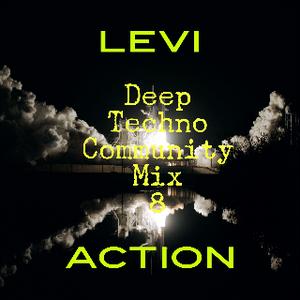 Deep Techno Community Mix 8