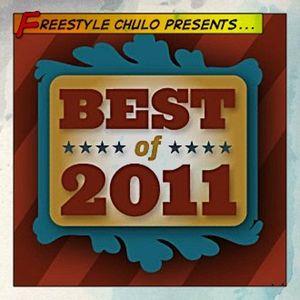 Best of 2011 Show  with Freestyle Chulo – Urban Latino Radio – Jan 10, 2012