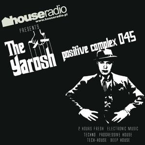 Positive Complex 045 @ www.houseradio.pl