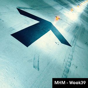 MHM - MIDNIGHT HOUSE MUSIC WITH MC SHURAKANO AND JUAN PACIFICO Week 39