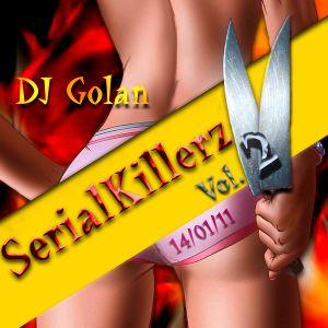 DJ Golan @ SerialKillerz vol.2 (14_01_2011)