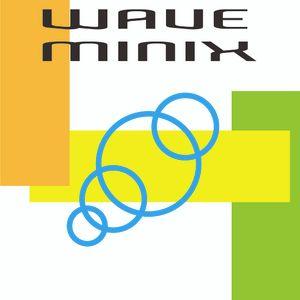 Wave Minix (Mixed by Cypresstory)