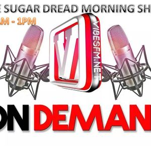 SUGAR DREAD SATURDAY MORNING REGGAE SHOW 16th AUGUST 2014 @VIBESFM.NET