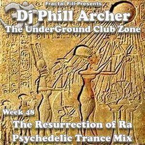 The Resurrection Of Ra - The UnderGround Club Zone Radio Show