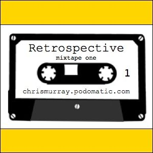 Retrospective mixtape 1