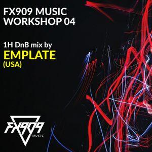 FX909 MUSIC Workshop 04 - EMPLATE