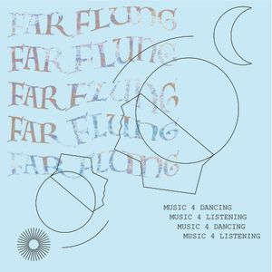 FAR FLUNG: MIX #1