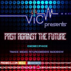 VIC - Past Against The Future 6