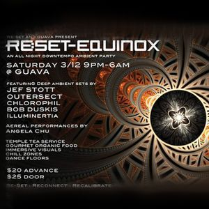 Bob Duskis Mix for Re:Set- Equinox, All Night Downtempo Ambient Party 3/12/16
